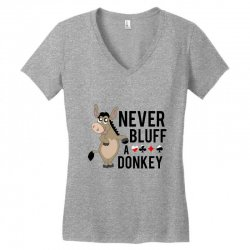 Never bluff a donkey Women's V-Neck T-Shirt | Artistshot