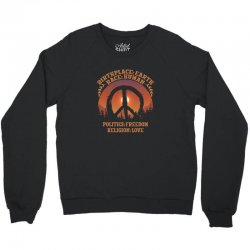 birthplace earth race human politics freedom religion love Crewneck Sweatshirt | Artistshot