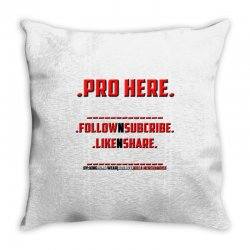Proffessional follow, sub, like, share Throw Pillow | Artistshot