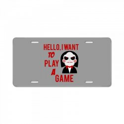 Hello, I want to play a game License Plate   Artistshot