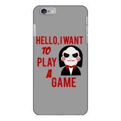 Hello, I want to play a game iPhone 6 Plus/6s Plus Case   Artistshot