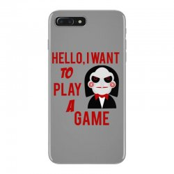 Hello, I want to play a game iPhone 7 Plus Case   Artistshot