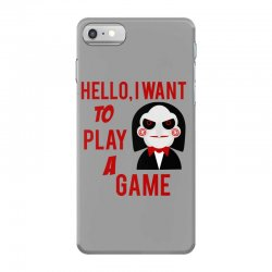 Hello, I want to play a game iPhone 7 Case   Artistshot