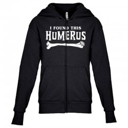 i found this humerus Youth Zipper Hoodie | Artistshot