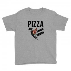 Pizza and horror movies Youth Tee   Artistshot