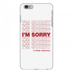 i'm sorry iPhone 6 Plus/6s Plus Case | Artistshot