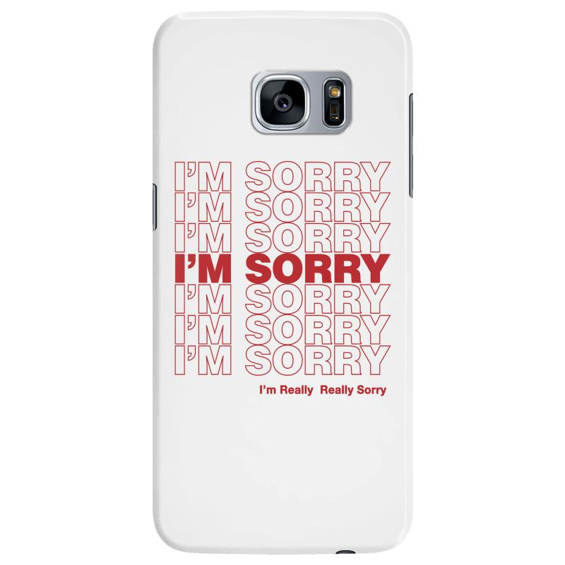 I'm Sorry Samsung Galaxy S7 Edge Case | Artistshot