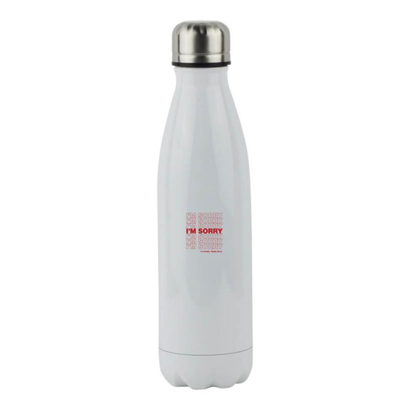 I'm Sorry Stainless Steel Water Bottle | Artistshot