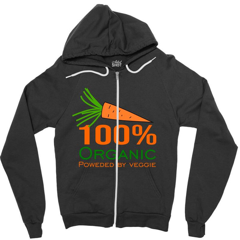 100  Organic Powered By Veggie Zipper Hoodie | Artistshot