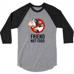 Friend not food 3/4 Sleeve Shirt | Artistshot