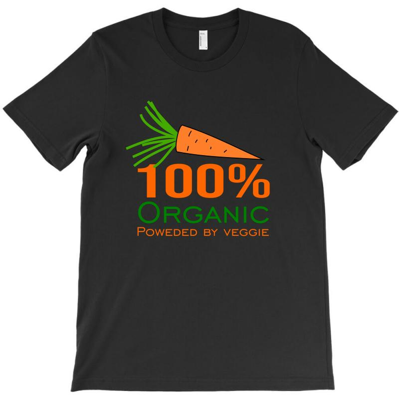 100  Organic Powered By Veggie T-shirt | Artistshot