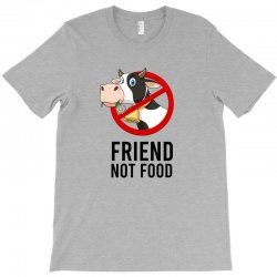 Friend not food T-Shirt | Artistshot