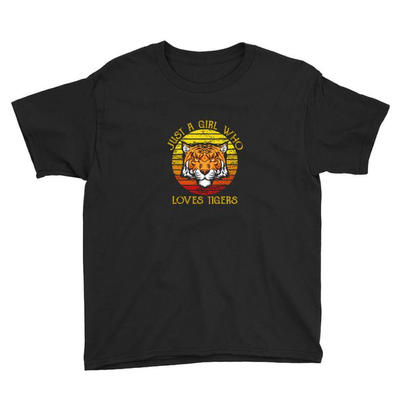 Just A Girl Who Loves Tigers Animal Lover Youth Tee   Artistshot