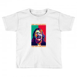 be badass as dave grohl Toddler T-shirt | Artistshot