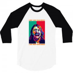 be badass as dave grohl 3/4 Sleeve Shirt | Artistshot