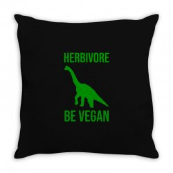 Herbivore be vegan Throw Pillow | Artistshot