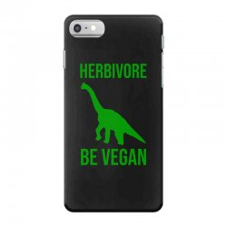 Herbivore be vegan iPhone 7 Case | Artistshot