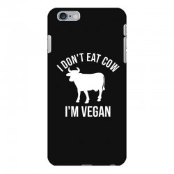 I don't eat cow I'm vegan iPhone 6 Plus/6s Plus Case | Artistshot