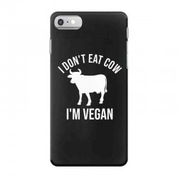 I don't eat cow I'm vegan iPhone 7 Case | Artistshot