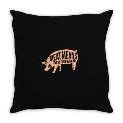 Meat means murder Throw Pillow | Artistshot