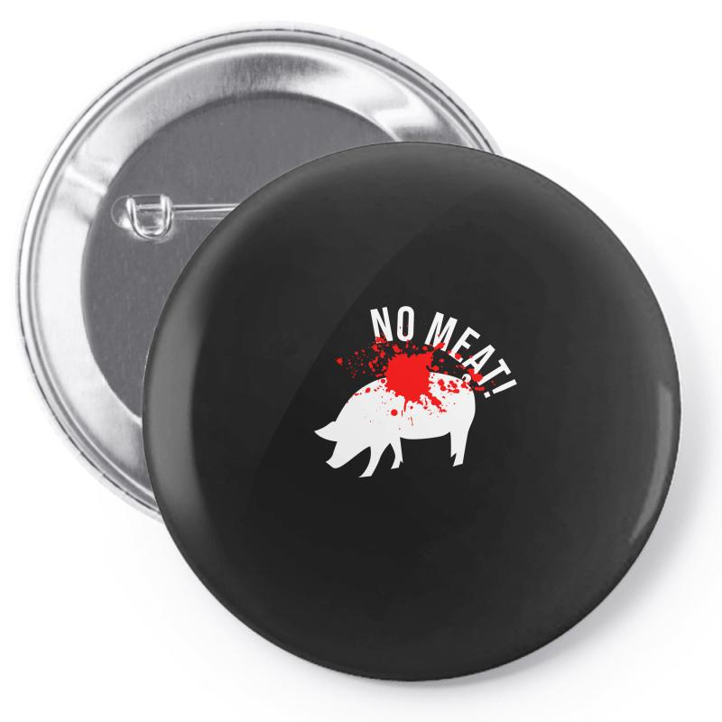 No Meat Pin-back Button | Artistshot