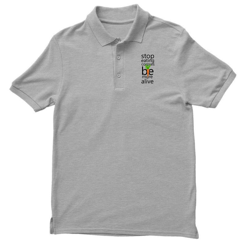 Stop Eating Corpses Be More Alive Men's Polo Shirt | Artistshot
