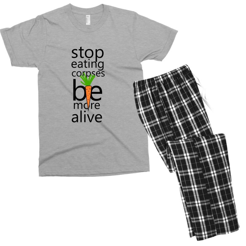 Stop Eating Corpses Be More Alive Men's T-shirt Pajama Set | Artistshot