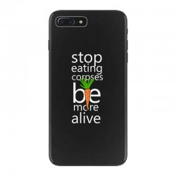stop eating corpses be more alive iPhone 7 Plus Case | Artistshot