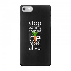 stop eating corpses be more alive iPhone 7 Case | Artistshot