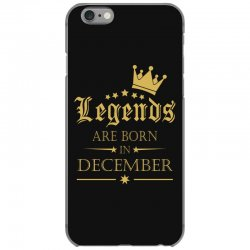 LEGENDS BORN IN DECEMBER iPhone 6/6s Case | Artistshot