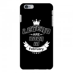 legend are born february iPhone 6 Plus/6s Plus Case | Artistshot