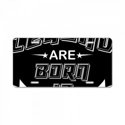 legend are born february License Plate | Artistshot