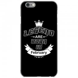 legend are born february iPhone 6/6s Case | Artistshot