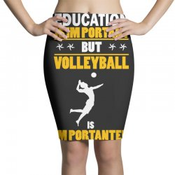 volleyball education is im portant Pencil Skirts | Artistshot