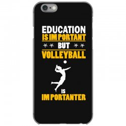 volleyball education is im portant iPhone 6/6s Case | Artistshot