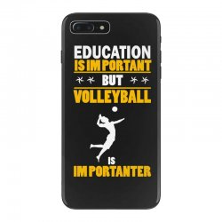 volleyball education is im portant iPhone 7 Plus Case | Artistshot