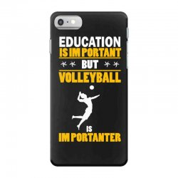 volleyball education is im portant iPhone 7 Case | Artistshot