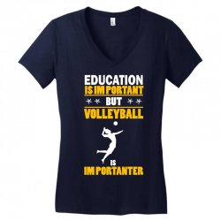 volleyball education is im portant Women's V-Neck T-Shirt | Artistshot
