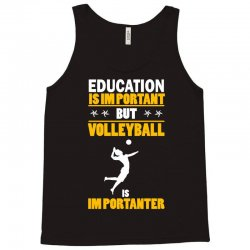 volleyball education is im portant Tank Top | Artistshot