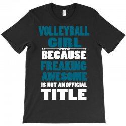 volleyball girl T-Shirt | Artistshot