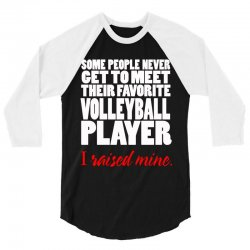 volleyball i raised mine 3/4 Sleeve Shirt | Artistshot