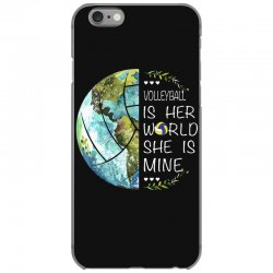 volleyball is her world she is mine iPhone 6/6s Case | Artistshot