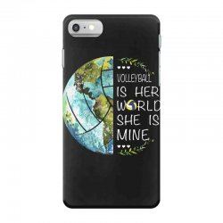 volleyball is her world she is mine iPhone 7 Case | Artistshot