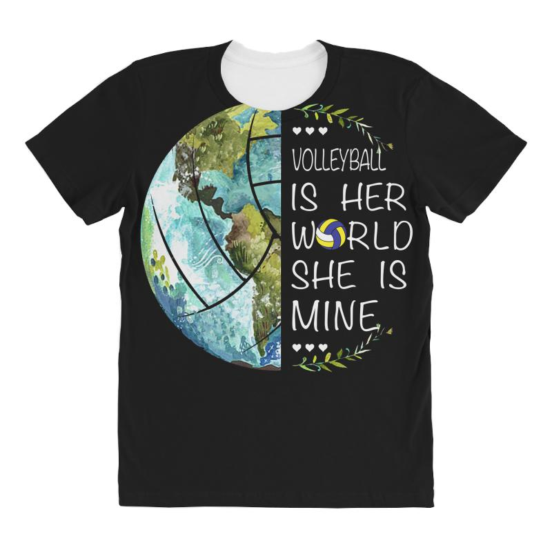 Volleyball Is Her World She Is Mine All Over Women's T-shirt | Artistshot