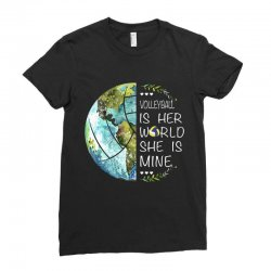 volleyball is her world she is mine Ladies Fitted T-Shirt | Artistshot