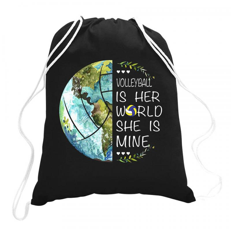 Volleyball Is Her World She Is Mine Drawstring Bags | Artistshot