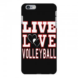 volleyball live love volleyball iPhone 6 Plus/6s Plus Case | Artistshot