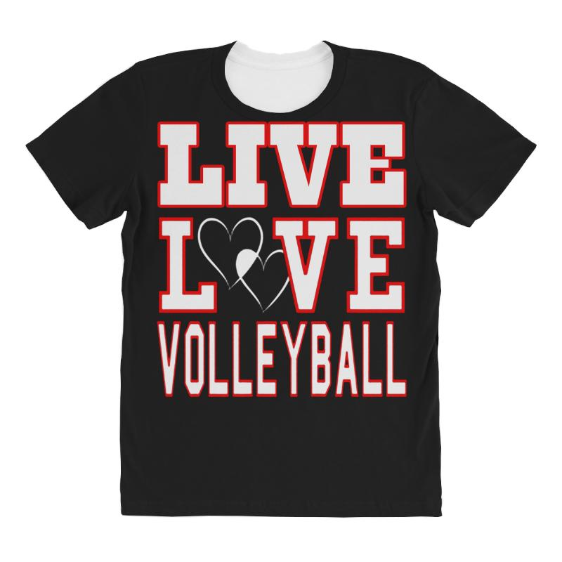 Volleyball Live Love Volleyball All Over Women's T-shirt | Artistshot