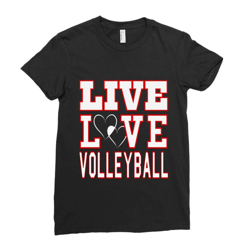 Volleyball Live Love Volleyball Ladies Fitted T-shirt   Artistshot