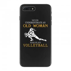 Never underestimate an old woman who plays volleyball iPhone 7 Plus Case | Artistshot